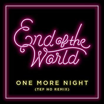 One More Night (Tep No Remix)