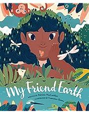 My Friend Earth: Patricia MacLachlan, Francesca Sanna