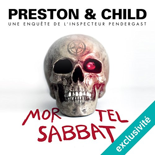 PRESTON ET CHILD - MORTEL SABBAT [2017] [MP3 64KBPS]