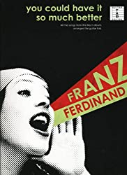 Franz Ferdinand You Could Have It So Much Better Guit. Tab.