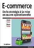 E-commerce 3e édition - De la stratégie à la mise en oeuvre opérationnelle