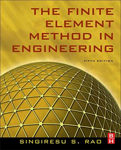 The Finite Element Method in Engineering