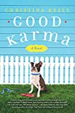 Good Karma: A Novel