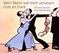 My Husband Wants to Leave Me: Thank God by KREISLER / HOLLAENDER / REUTTER (2011-01-25)