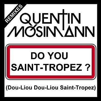 Do You Saint-Tropez ? (Dou-Liou Dou-Liou Saint-Tropez)