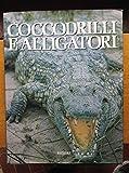 Coccodrilli e alligatori