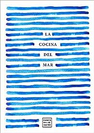 La cocina del mar par  Varios autores