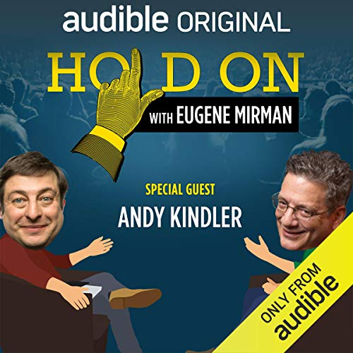 『Ep. 16: Andy Kindler Flashes Back to Acid Adventures (Live!) (Hold On with Eugene Mirman)』のカバーアート