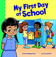 My First Day at School (School Rules)