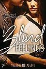 Blind feelings, tome 1 par Delahaye