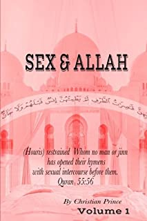 Sex And Allah (Volume 1)