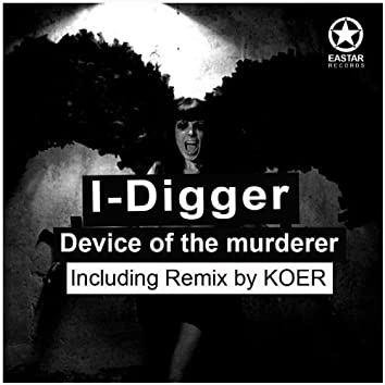 Device of the Murderer