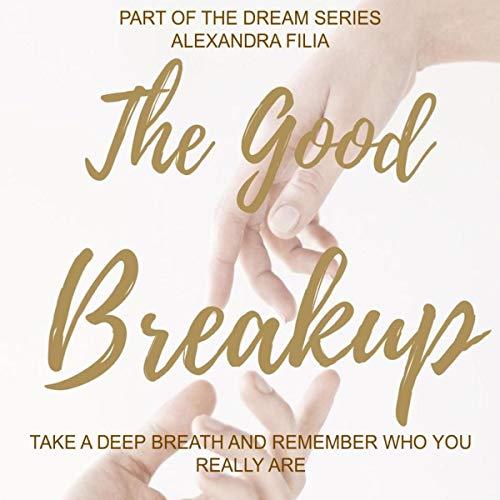The Good Breakup audiobook cover art