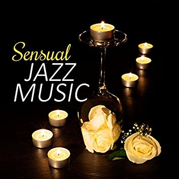 Sensual Jazz Music – Jazz for Lovers, First Kiss, Long Night, Chill Piano