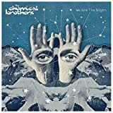 Songtexte von The Chemical Brothers - We Are the Night