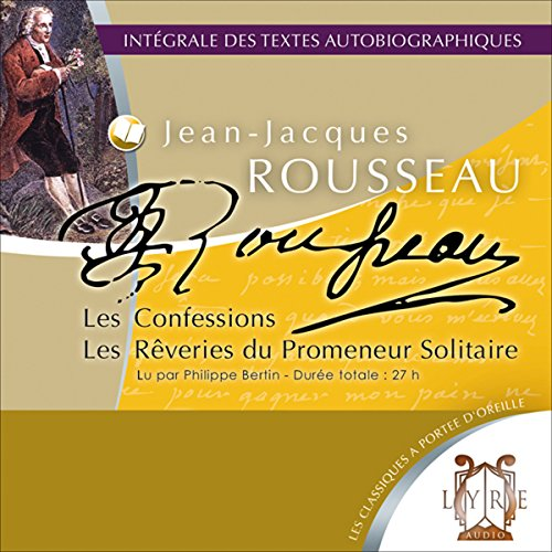 Les Confessions / Les Rêveries du Promeneur Solitaire audiobook cover art