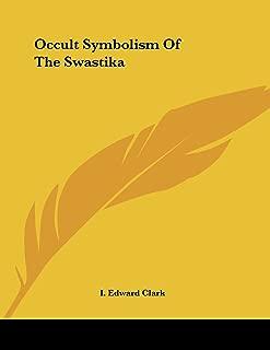 Occult Symbolism Of The Swastika