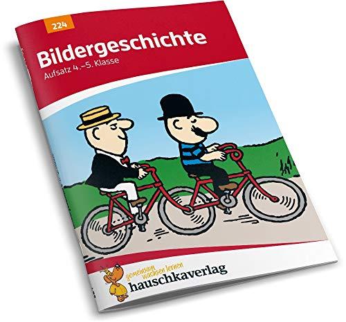Bildergeschichte. Aufsatz 4./5. Klasse, A5- Heft