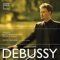 Debussy: Images I/Suite Bergam