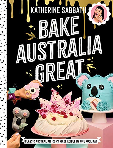 Bake Australia Great: Classic Australian icons made edible by one ...