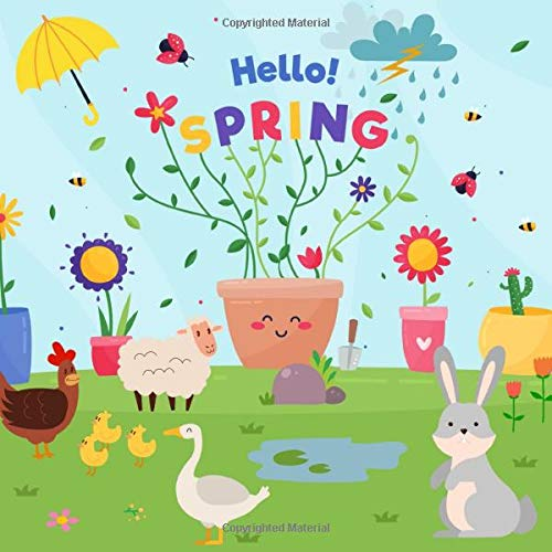 Hello Spring: A Fun Activity Book for Kids and Lovers of Spring!