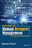 Future of Human Resource Management: Case Studies with Strategic Approach