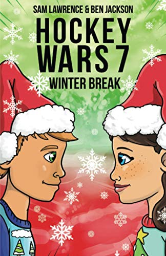 Compare Textbook Prices for Hockey Wars 7: Winter Break  ISBN 9781988656441 by Lawrence, Sam,Jackson, Ben