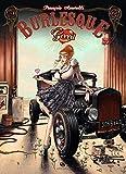 Burlesque girrrl, Tome 2