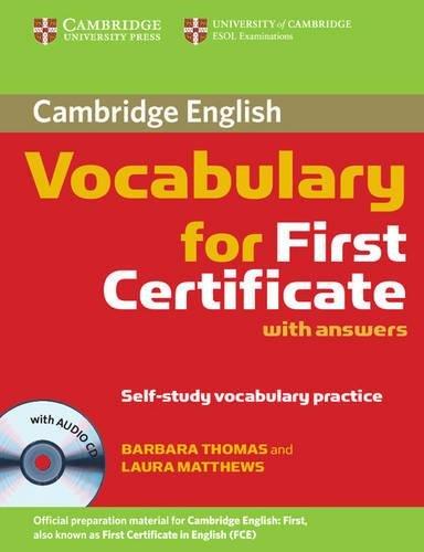 Cambridge vocabulary for first certificate. With answers. Per le Scuole superiori. Con CD Audio