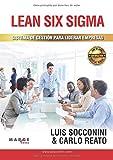 Lean Six Sigma. Sistema de gestión para liderar empresas: 0 (Gestiona)