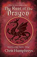 The Hunt of the Dragon (The Tapestry Trilogy)