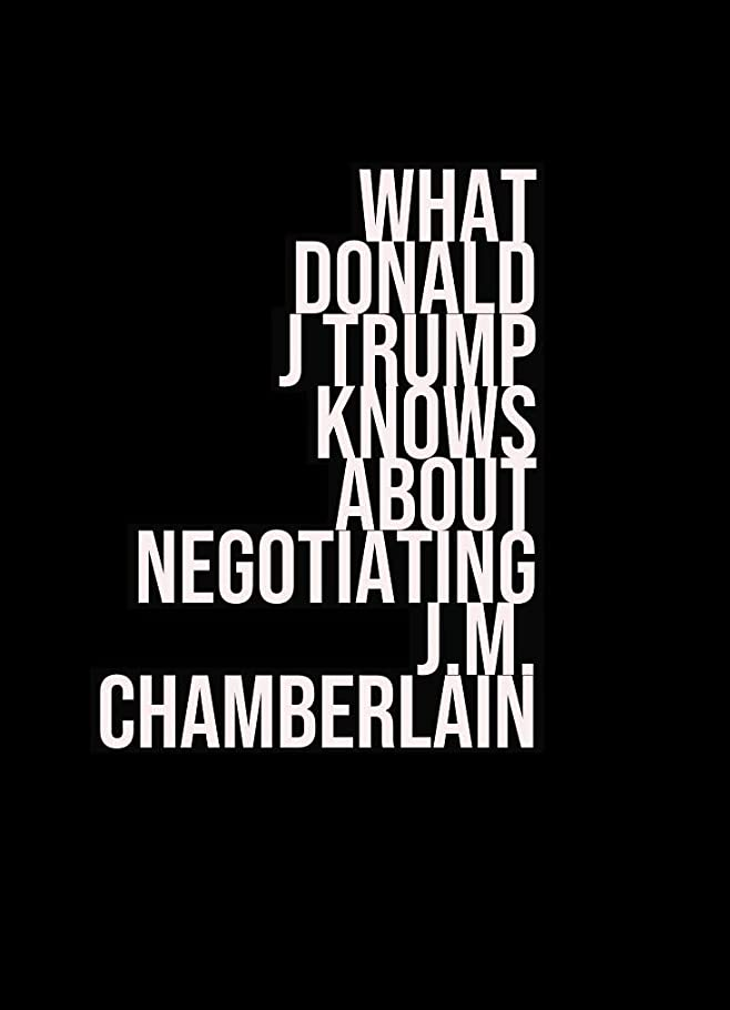 虚弱多年生軽蔑What Donald J Trump Knows About Negotiating (English Edition)