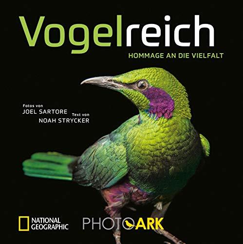 National Geographic Bildband: Vogelreich. 300 berührende Fotografien vom Aussterben bedrohter Vögel.: Von einem der besten Tierfotografen der Welt. Ein gewichtiger Beitrag zum Artenschutz.