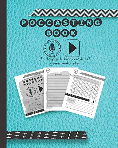 Podcasting book: A log book to plan episodes and record all the...