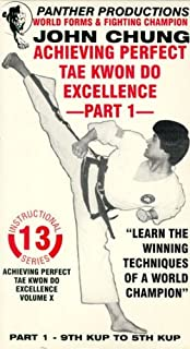 World Forms and Fighting Champion John Chung Instructional Video Series - Achieving Perfect Tae Kwon Do Excellence Volume X Part 1: 9th Kup to 5th Kup