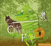 Le Chant De La Foret