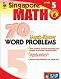 Singapore Math - 70 Must-Know Word Problems Workbook for 6th Grade Math, Paperback