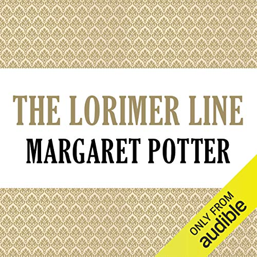 The Lorimer Line     Lorimer Family, Book 1              By:                                                                                                                                 Anne Melville                               Narrated by:                                                                                                                                 Claire Carroll                      Length: 12 hrs and 21 mins     6 ratings     Overall 3.8
