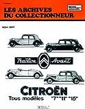 Les Archives du collectionneur - Citroën Traction Avant Tous Modèles