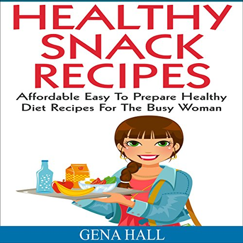 Healthy Snack Recipes audiobook cover art