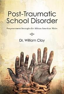 Post Traumatic School Disorder