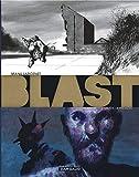 Blast - Tome 3 - Tête la première (La)