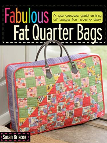 Fabulous Fat Quarter Bags (English Edition)