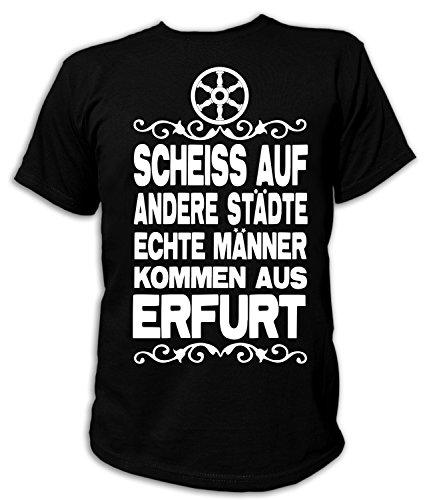 Artdiktat Herren T-Shirt Scheiß auf andere Städte - Echte Männer kommen aus Erfurt Größe XXXL, schwarz
