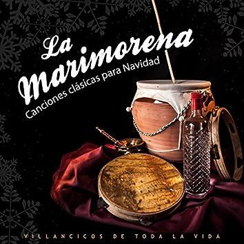 La Marimorema Canciones Clásicas para Navidad. Villancicos de Toda la Vida