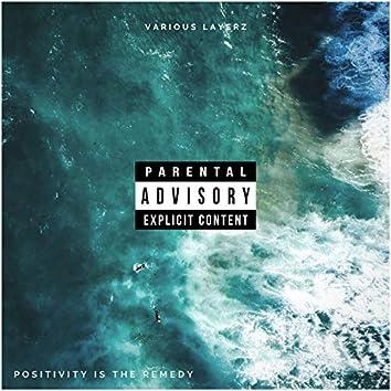 Positivity Is the Remedy (feat. Rarri Rel & Bentley)