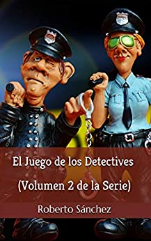 El Juego de los Detectives de [Roberto Sánchez Ruiz]