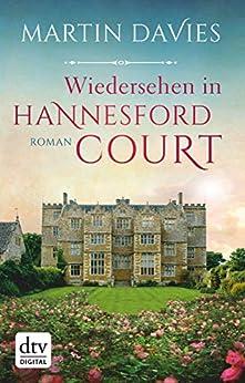 Wiedersehen in Hannesford Court: Roman von [Martin Davies, Susanne Goga-Klinkenberg]