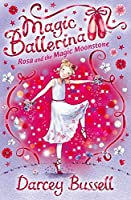Rosa and the Magic Moonstone: Rosa's Adventures (Magic Ballerina)