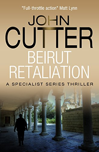 Beirut Retaliation (The Specialist Series Book 10) (English Edition)